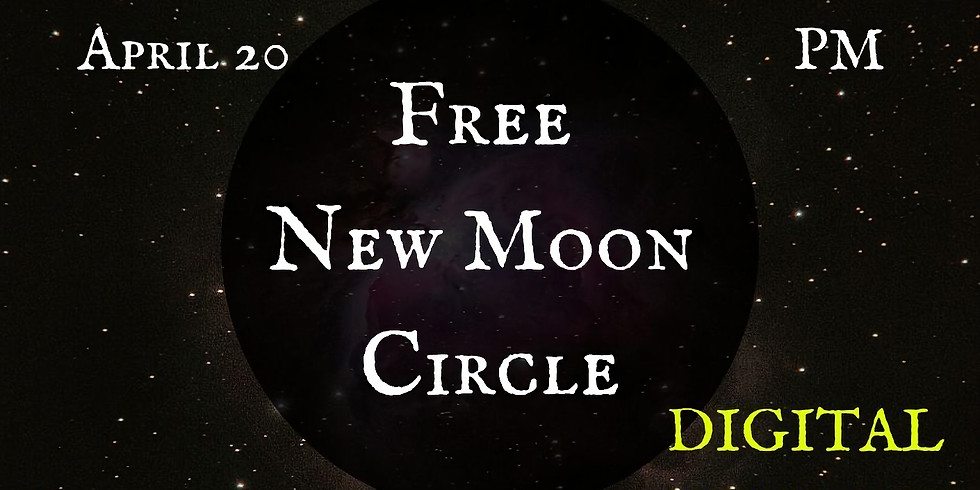New Moon Circle: FREE ZOOM EVENT