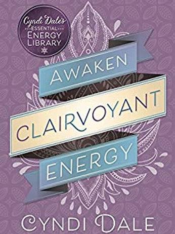 Awaken Clairvoyent Energy