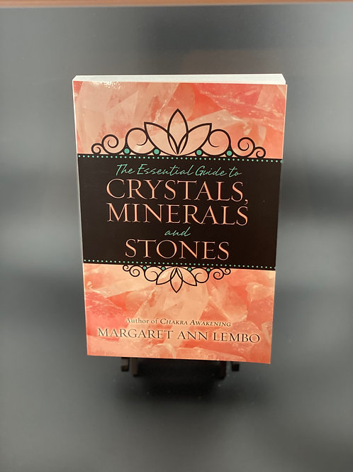 Essential Guide To Crystals, minerals and stones