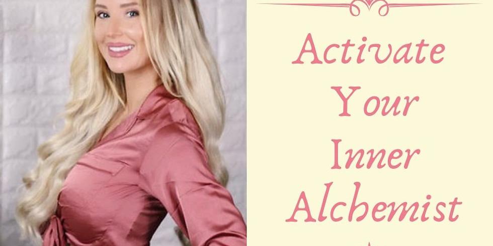 Activate Your Inner Alchemist