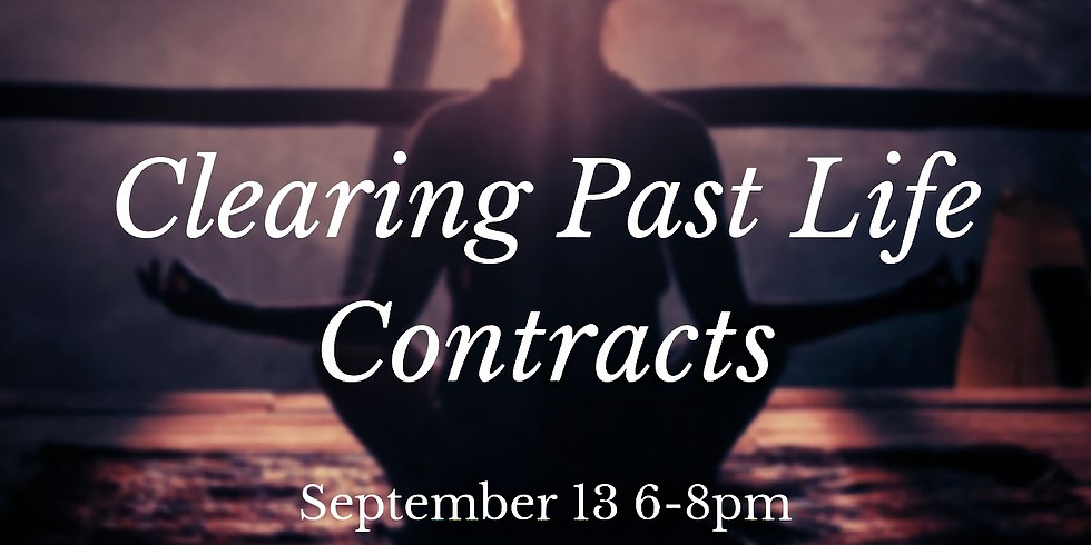 Clearing Past Life Contracts