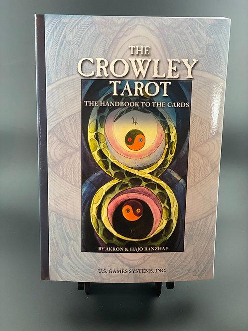 The Crowley Tarot Handbook