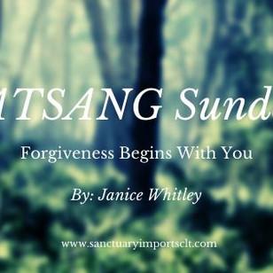 SATSANG Sunday: Forgiveness Begins With You