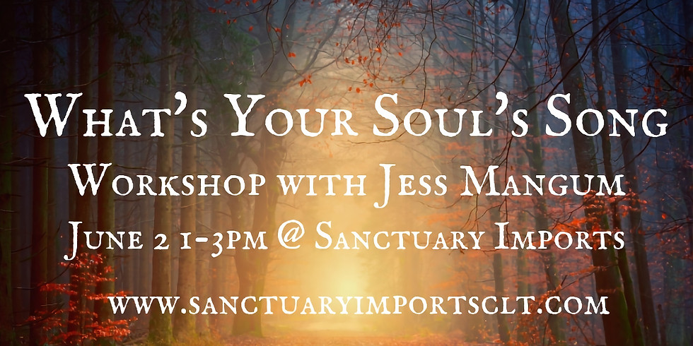 What's Your Souls Song? With Jess Mangum (1)
