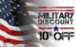 10% Discount for Active or Retired Military