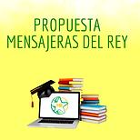 Cópia_de_Propuesta_Mensajeras_del_Rey.p