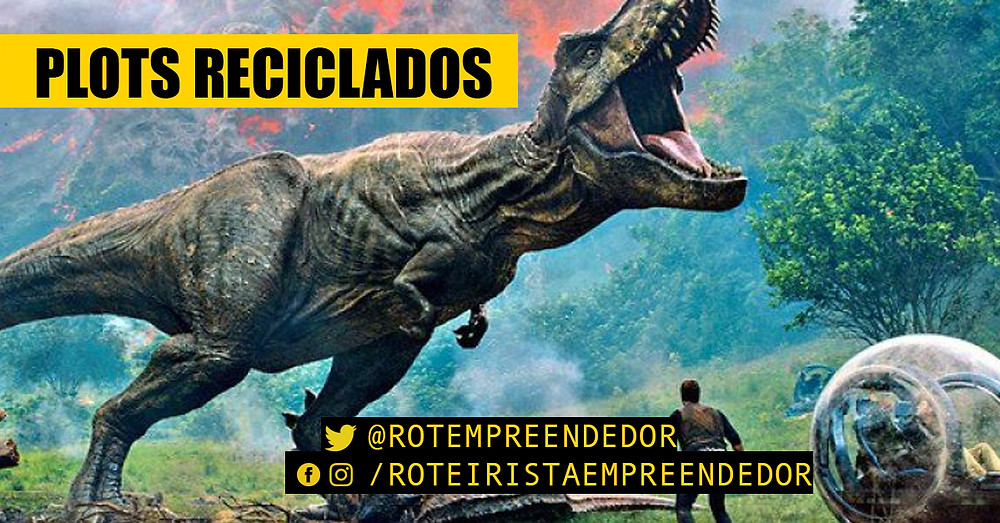 plots reciclados - jurassic world reino ameaçado