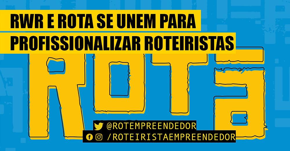 ROTA e RWR profissionalizando roteiristas
