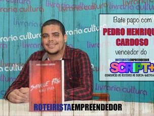 Um Papo com Pedro Henrique Cardoso, vencedor do Script+ 2016