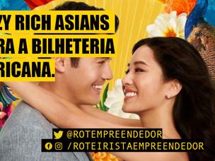 Crazy Rich Asians leva os asiáticos para o topo das bilheterias americanas.