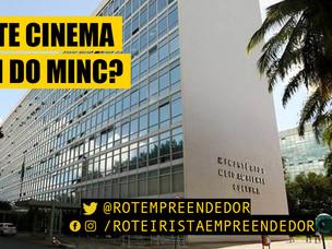 Existe Cinema além do Minc?