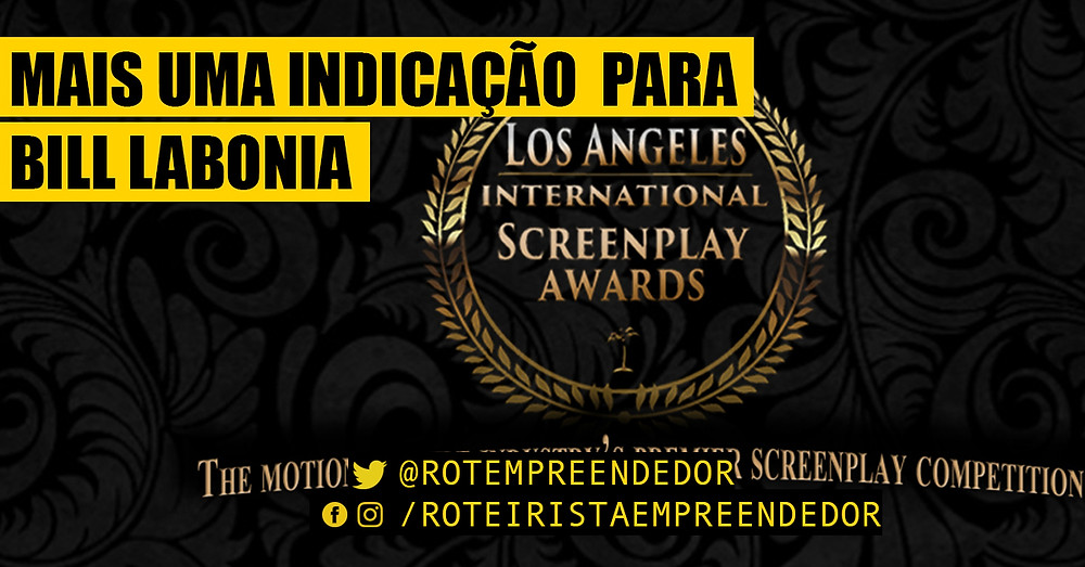 Los Angeles International Sceenplay Awards indica Bill Labonia como semi-finalista