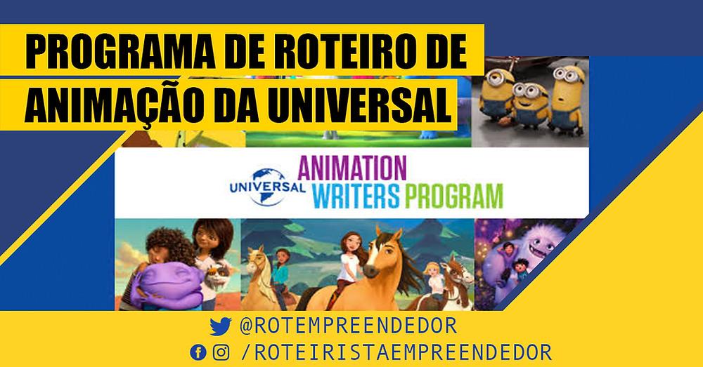 Programa de Roteiro de Animação da Universal - Roteirista Empreendedor