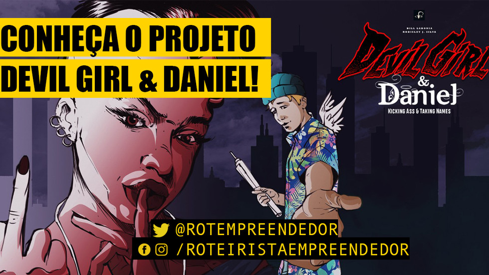 Conheça a Graphic Novel Devil Girl & Daniel