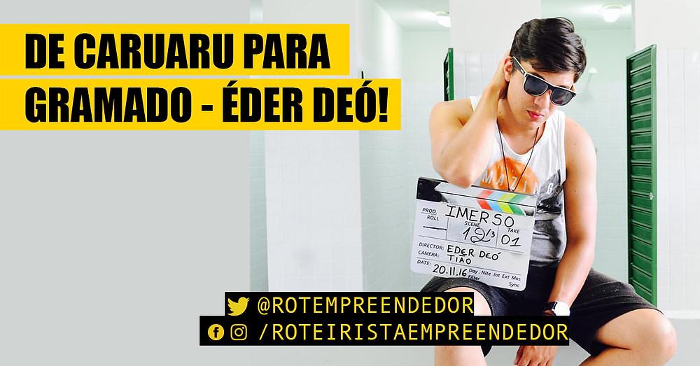 Entrevista com o cineasta Éder Deó.