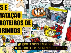 Dicas e Formatação dos Roteiros de Quadrinhos