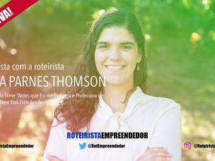 Entrevista com a Luísa Parnes Thomson. Roteirista Brasileira e Professora da New York Film Academy.