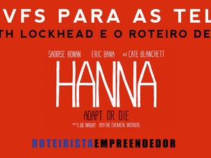 Da VFS para as Telas - Seth Lockhead e o roteiro de HANNA