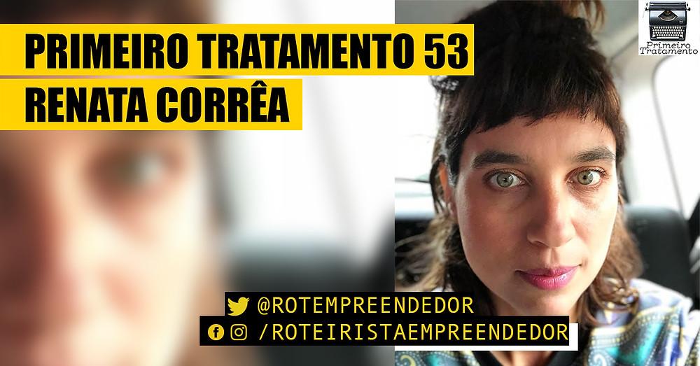 Primeiro Tratamento 53 - Renata Corrêa