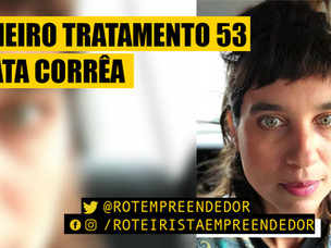 Primeiro Tratamento Ep. 53 - Renata Corrêa