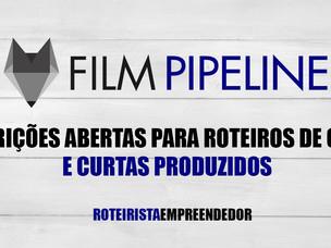 Film Pipeline - Inscrições Abertas para Roteiros de Curta e Curtas Produzidos.