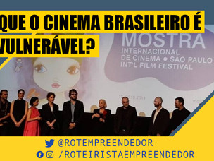 Dependência da Ancine Gera Fraqueza no Cinema Brasileiro