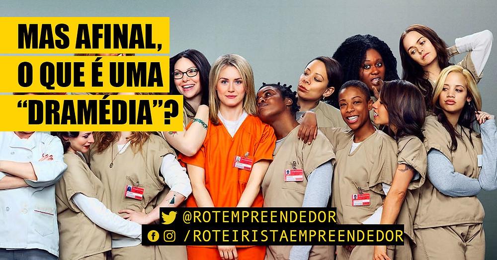O que é Dramédia? - Orange is the New Black