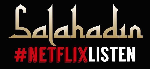 Salahadin #NetflixListen