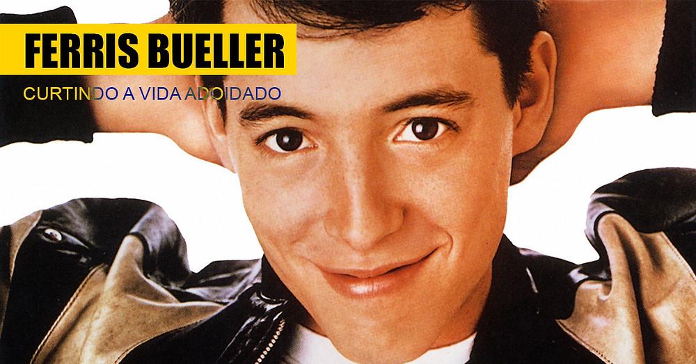 9. Ferris Bueller - Curtindo a Vida Adoidado / Ferris Bueller's Day Off