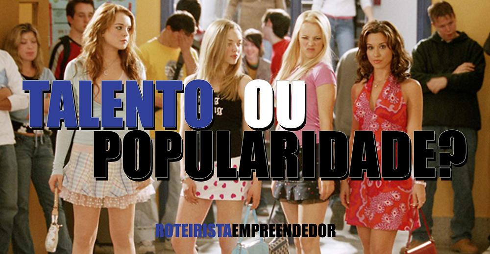 """Foto do filme Garotas Malvadas com o título """"Talento ou Popularidade"""""""