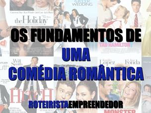 Os Fundamentos de uma Comédia Romântica.