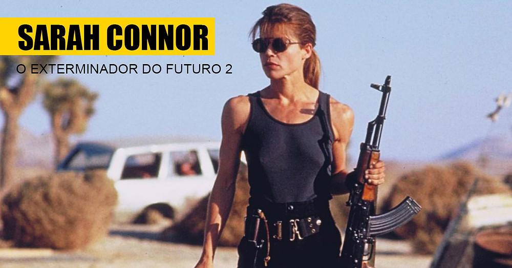 6. Sarah Connor - O Exterminador do Futuro 2 - Terminator 2