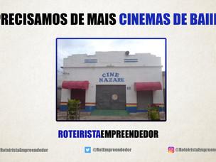 Precisamos de Mais Cinemas de Bairro!