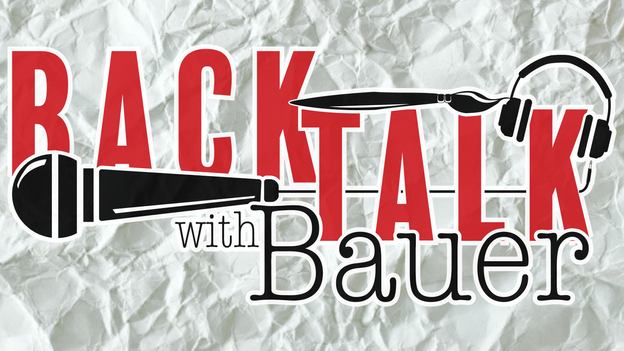 Back Talk With Bauer