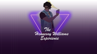 The Hennessy Williams Experiance