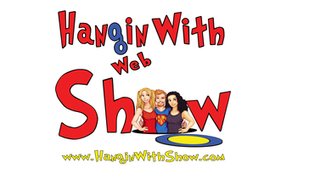 Hangin With Web Show