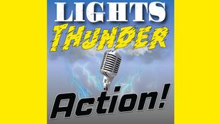 Lights, Thunder, Action!