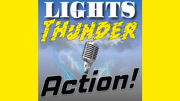 Lights, Thunder, Action!