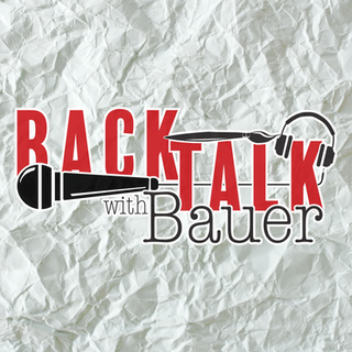 Back Talk With Bauer Podcast