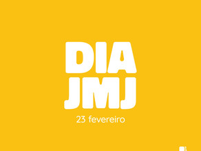 Dia JMJ - 23 Fevereiro de 2021