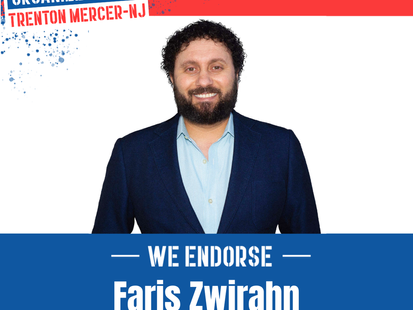 Our Revolution Trenton Mercer New Jersey Endorses Faris Zwirahn