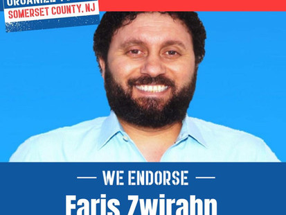 Our Revolution-Somerset County Endorses Faris Zwirahn