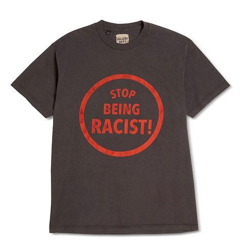 Gallery Dept Stop Being Racist Tee