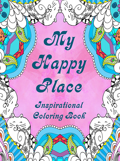 My Happy Place Coloring Book
