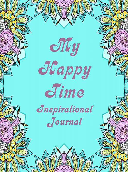 My Happy Time Inspirational Journal