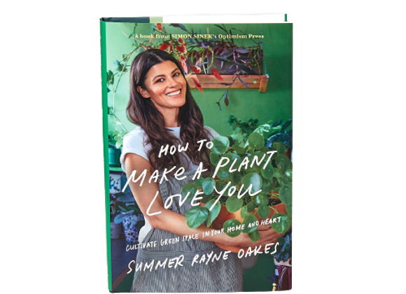 'How to Make a Plant Love You'