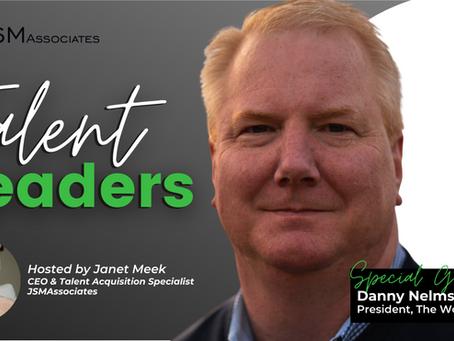 Talent Leaders Episode 3: Danny Nelms, President, Work Institute