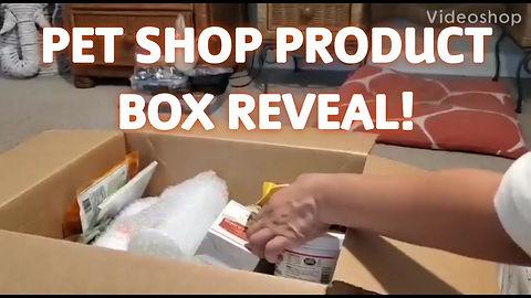 My pet Shop Box Reveal