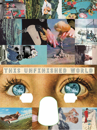 """""""This Unfinished World"""""""