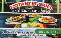 L'Otantik Grill à Sainte Rose, 45 minutes en voiture de chez kazAnne